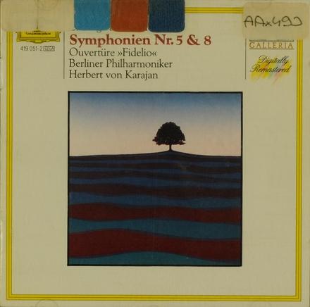 Symphonien Nr. 5 & 8