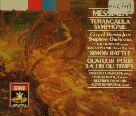 Turangalîla-symphonie ; Quatuor pour la fin du temps