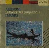 12 Concerti a cinque, op. 5