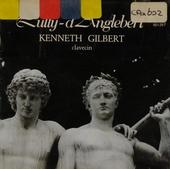 Pièces de Lully elaborées pour clavecin par d'Anglebert