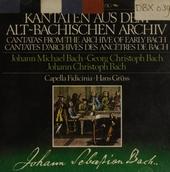 Kantaten aus dem Alt-Bachischen Archiv