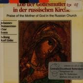 Lob der Gottesmutter in der russischen Kirche