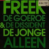 De goeroe & de dissident : de Jonge alleen
