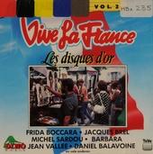 Vive la France : les disques d'or. Vol.2