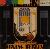 Say it with music : 100th birthday tribute to Irving Berlin