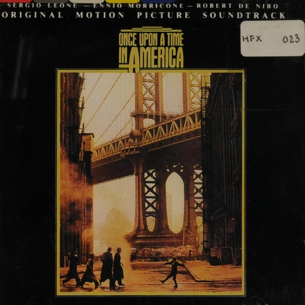 Once upon a time in America : original motion picture soundtrack