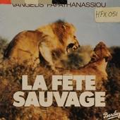 La fete sauvage : bande sonore originale du film