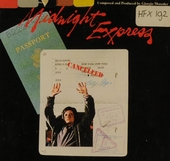 Midnight Express : music from the original motion picture soundtrack