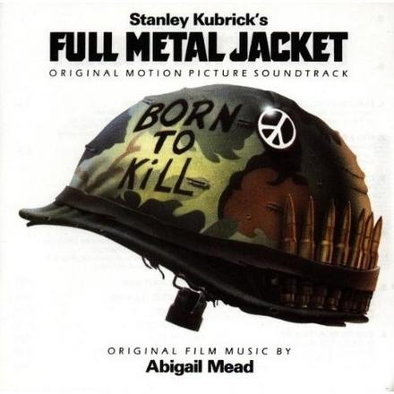 Full Metal Jacket : original motion picture soundtrack