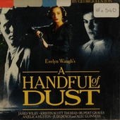 A Handful of dust : original soundtrack