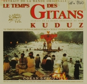 Le temps des gitans ; Kuduz : extrait de la bande originale du film