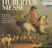 Hubertusmesse : böhmische, französische und österreichische Jagdmusiken für Parforcehörner