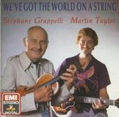 We've got the world on a string