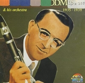And his orchestra 1935-1939