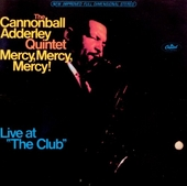Mercy, mercy, mercy! : live at The Club