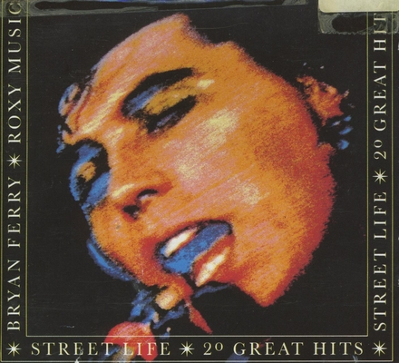 Street life : 20 great hits