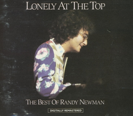 Lonely at the top : the best of Randy Newman