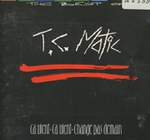 The best of T.C. Matic