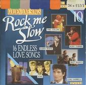 Rock me slow. vol.10