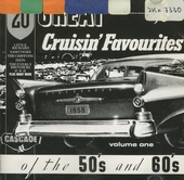 20 great cruisin favourites of the 50's & 60's. vol.1