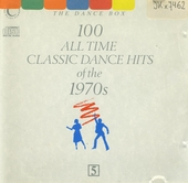 100 all time classic dance hits of the 1970's. 5
