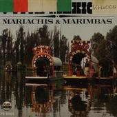 Viva Mexico : mariachis & marimbas