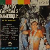 Grands carnavals d'amerique