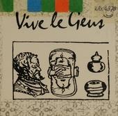 Vive Le Geus