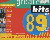 Greatest Hits Of '89 : 30 top ten hits