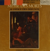 Chant Grégorien : Messe des morts & office des défunts