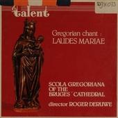 Gregorian chant : Laudes Mariae
