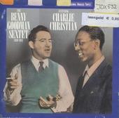 Benny Goodman Sextet featuring Charlie Christian 1939-1941