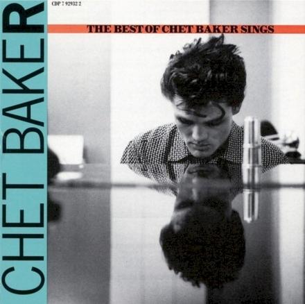 Let's get lost : the best of Chet Baker sings