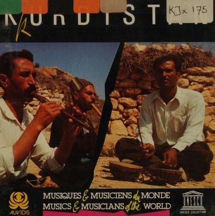 Kurdistan : musiques & musiciens du monde