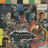 Time between - div.art.: Tribute to The Byrds