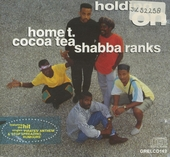 Cocoa tea/shabba ranks: holding on