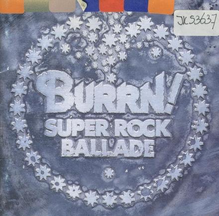 Burn! Super Rock Ballade