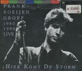 Hier komt de storm : 1980-1990 live