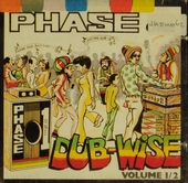 Phase 1 dub wise. vol.1 & 2