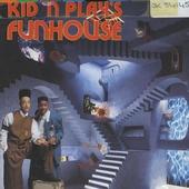 Kid'n play's funhouse