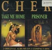 Take me home/prisoner