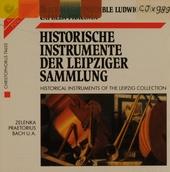 Historische Instrumente der Leipziger Sammlung