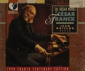 The organ works of César Franck
