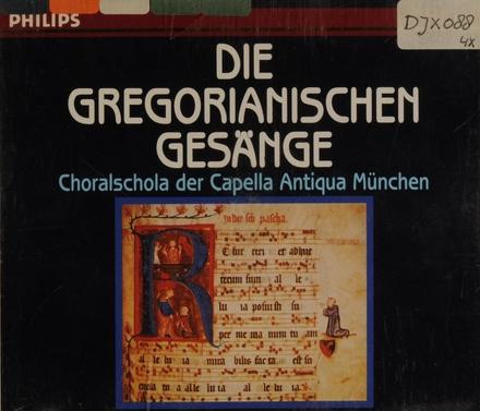 Die Gregorianischen gesänge