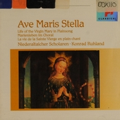Ave maris stella : Life of the Virgin Mary in plainsong