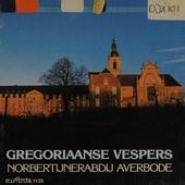 Gregoriaanse vespers : vespers van Allerheiligen en Kerstmis