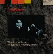 Thank you satan : en public à l'Alhambra 1961