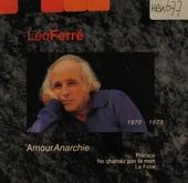 Avec le temps 1960-1974. 7, Amour anarchie 1970 - 1973