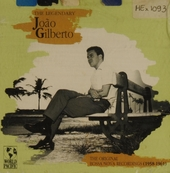 The legendary j.gilberto 1958-1961