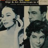 Gigi & An American in Paris
